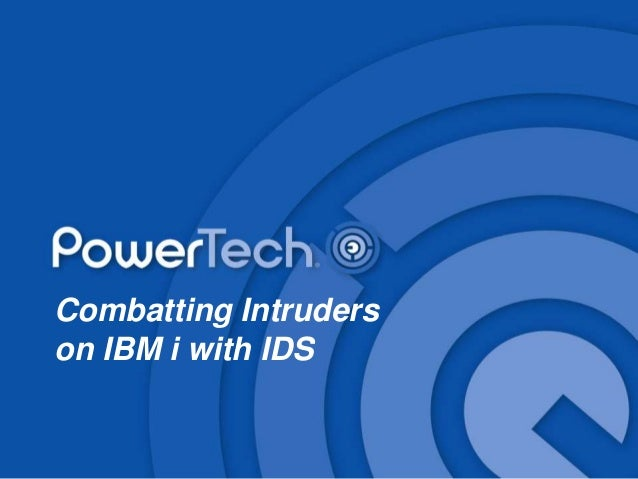 Combatting Intruders on IBM i with IDS