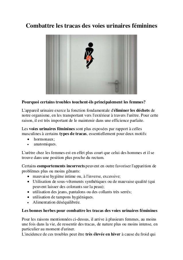 Combattre les tracas des voies urinaires féminines Pourquoi certains troubles touchent-ils principalement les femmes? L'ap...