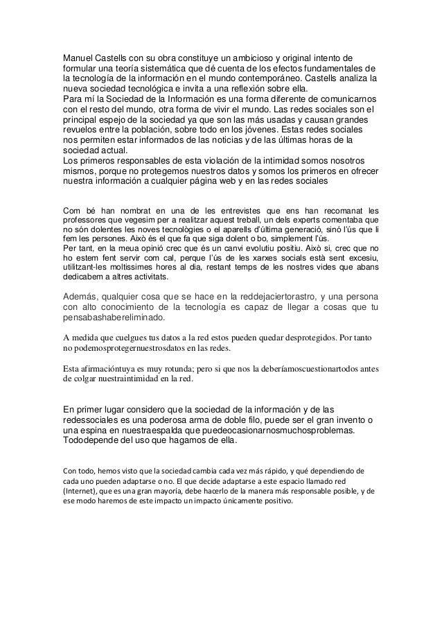 Manuel Castells con su obra constituye un ambicioso y original intento deformular una teoría sistemática que dé cuenta de ...