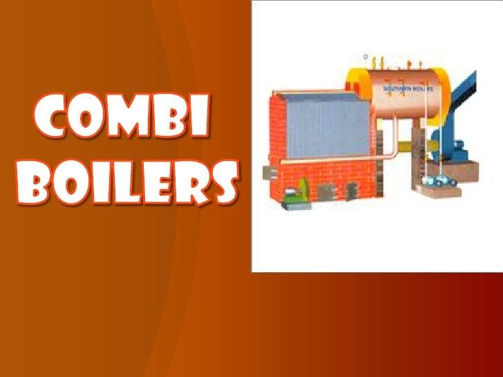 COMBI <br />BOILERS<br />