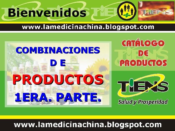 Bienvenidos COMBINACIONES D E PRODUCTOS 1ERA. PARTE.