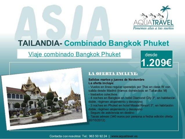 TAILANDIA- Combinado Bangkok Phuket  Viaje combinado Bangkok Phuket                                          desde        ...
