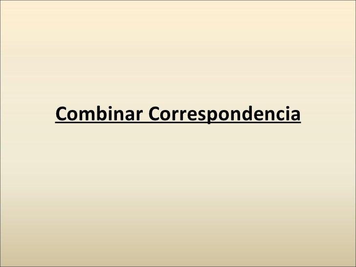 Combinar Correspondencia