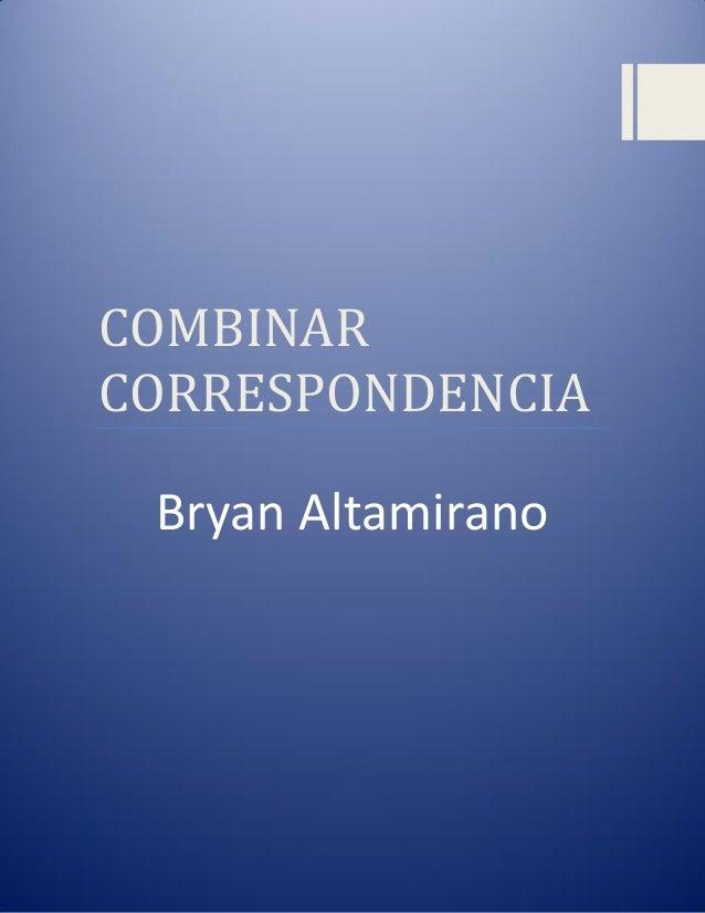 COMBINAR CORRESPONDENCIA Bryan Altamirano