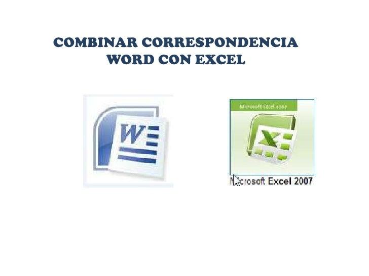 COMBINAR CORRESPONDENCIA <br />WORD CON EXCEL<br />