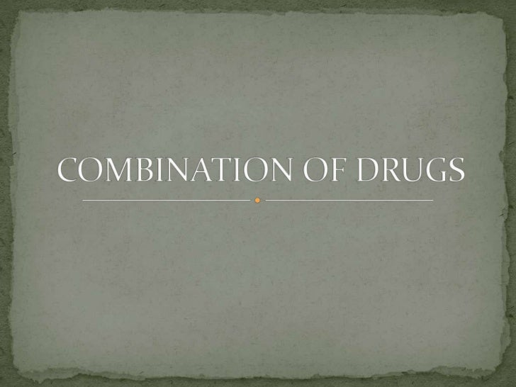  When more than one drug are administered  simultaneously: 1. They act independently of each other. 2. SYNERGISM : They...