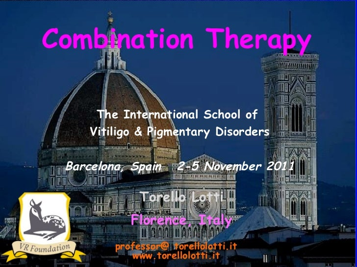 Combination therapy - Prof.TorelloLotti , MD