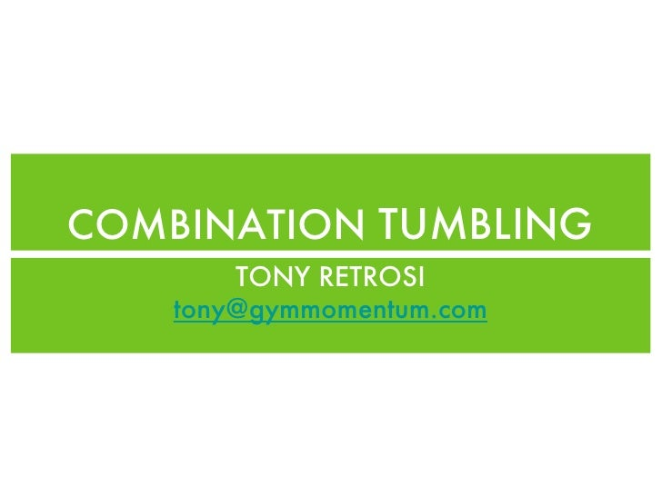 Combination Tumbling Tony Retrosi Lecture