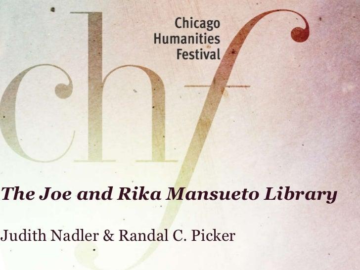 The Joe and Rika Mansueto Library