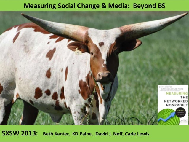 Measuring Social Change and Media: Beyond BS
