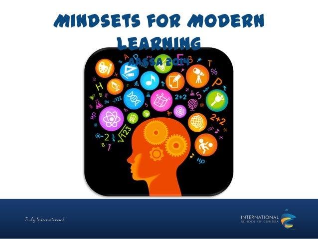 Mindsets for Modern Learning AASSA 2014