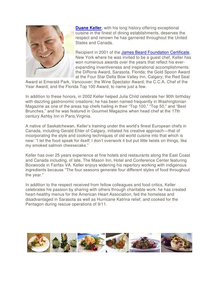 Duane Keller, with his long history offering exceptional                             cuisine in the finest of dining estab...