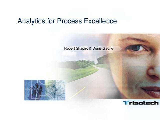 Analytics for Process Excellence