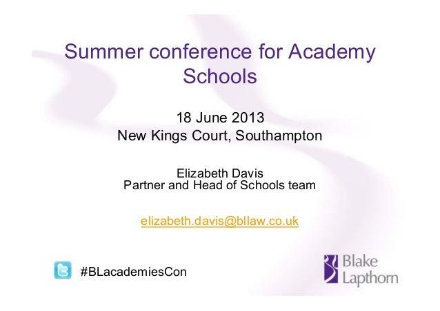 Blake Lapthorn Academies conference, Southampton - 18 June 2013