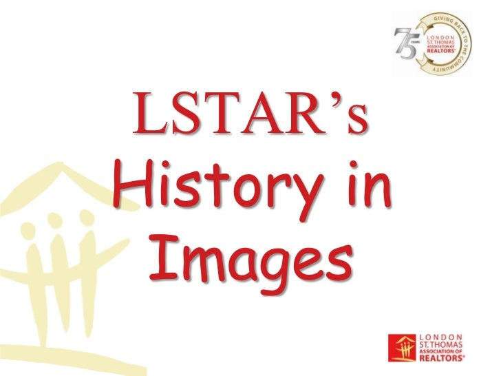 LSTAR's History in Images