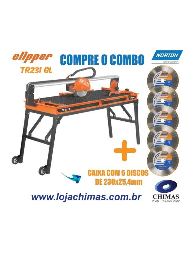 Compre o Combo - Lançamento Clipper TR231 GL + Caixa com 5 Discos de Corte Diamantado de 230x25,4mm Cortadora de piso e po...