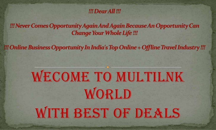 WECOME TO MULTILNK      WORLDWITH BEST OF DEALS