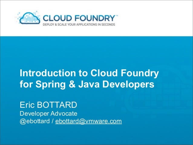 LyonJUG - Combo - Quick Cloud Foundry Intro + Cloud Best Practices