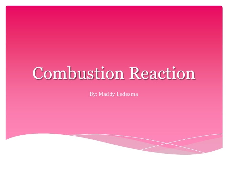 Combustion Reaction(: