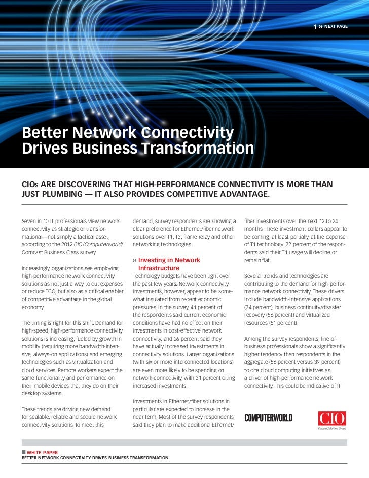 1»   next pageBetter Network ConnectivityDrives Business TransformationCIOs are discovering that high-performance connecti...