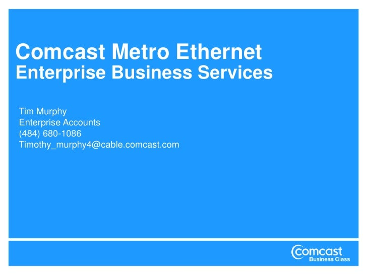 Comcast metro ethernet enterprise services overview