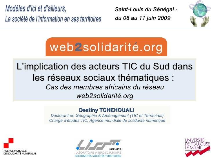 L'implication des acteurs TIC du Sud dans les réseaux sociaux thématiques :  Cas des membres africains du réseau web2solid...