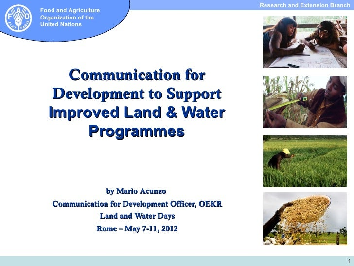 Communication for Development to Support Improved Land and Water Programmes