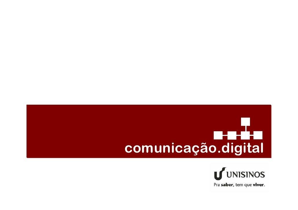 o curso para os novos desafios da comunicação                               comunicação.digital