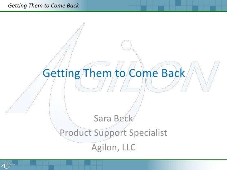 Getting Them to Come Back            Getting Them to Come Back                          Sara Beck                  Product...