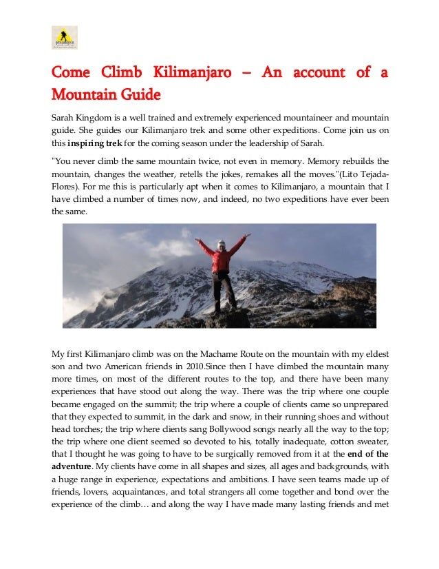 Come Climb Kilimanjaro – An account of a Mountain Guide Sarah Kingdom is a well trained and extremely experienced mountain...