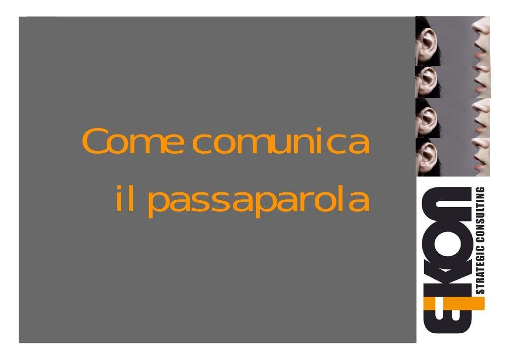 Come Comunica Il Passaparola