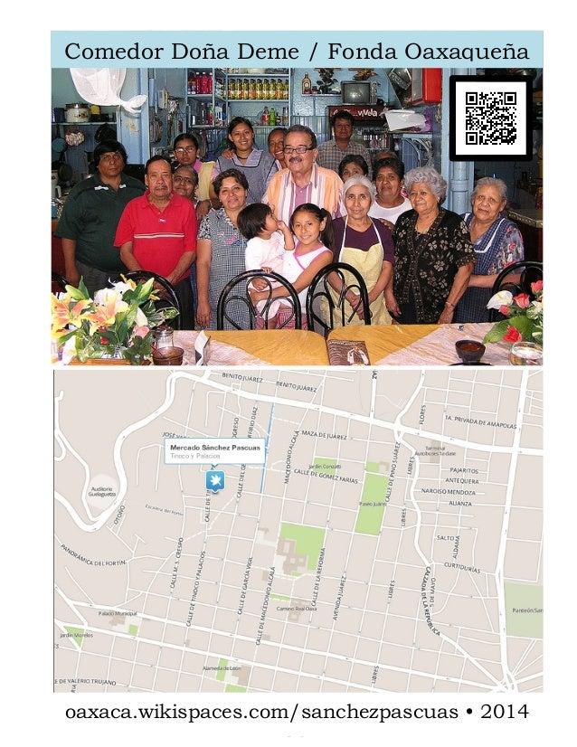 Comedor Doña Deme / Fonda Oaxaqueña  [ C o m p a n y    A d d r e s s ]     oaxaca.wikispaces.com/sanchezpascuas • 201...