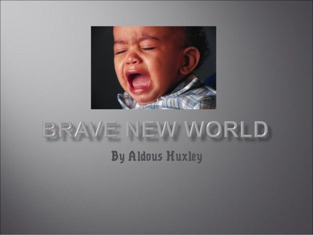 By Aldous Huxley