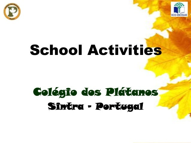 School ActivitiesColégio dos Plátanos  Sintra - Portugal