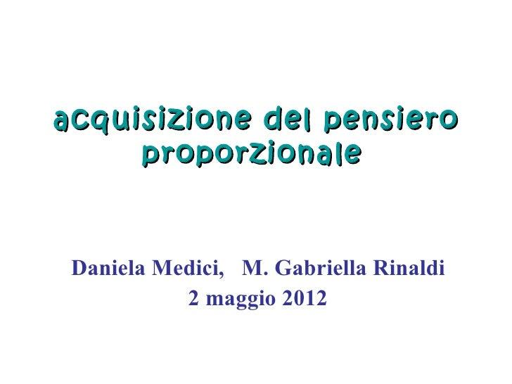 acquisizione del pensiero     proporzionale Daniela Medici, M. Gabriella Rinaldi           2 maggio 2012