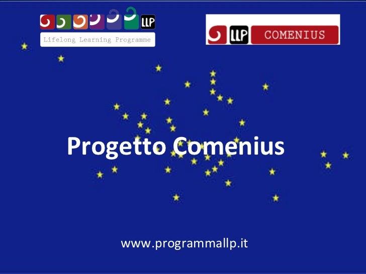 Progetto Comenius www.programmallp.it