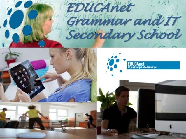 ,0EDUCAnetGrammar and ITSecondary School