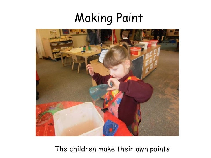 Making PaintThe children make their own paints