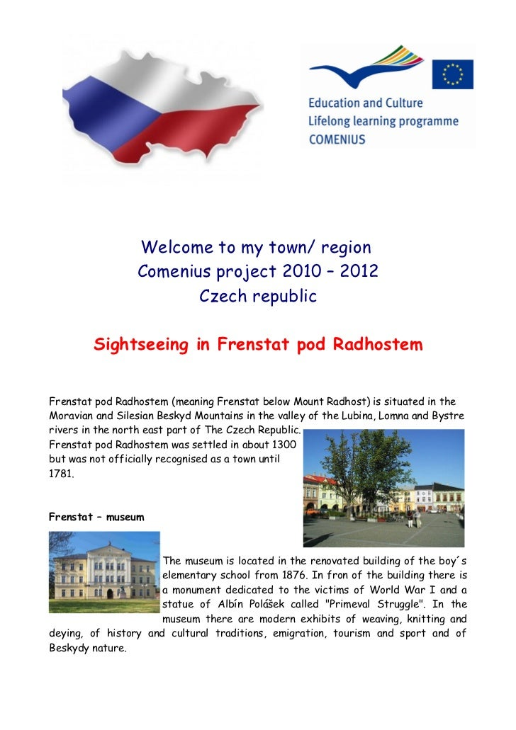 Welcome to my town/ region                 Comenius project 2010 – 2012                        Czech republic        Sight...