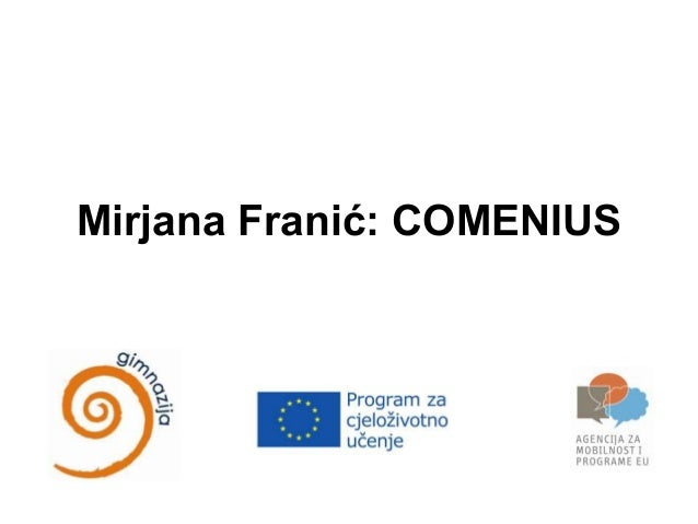 Mirjana Franić: COMENIUS