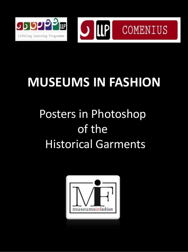 MUSEUMS IN FASHION Posters in Photoshop of the Historical Garments