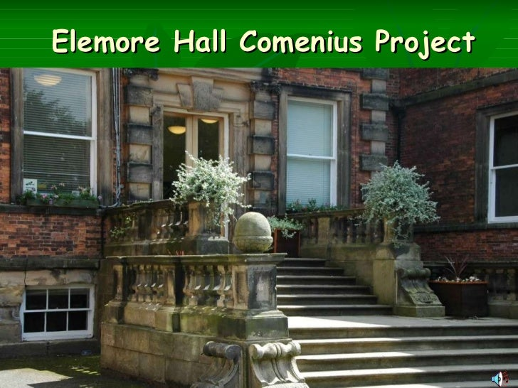 Elemore Hall Comenius Project