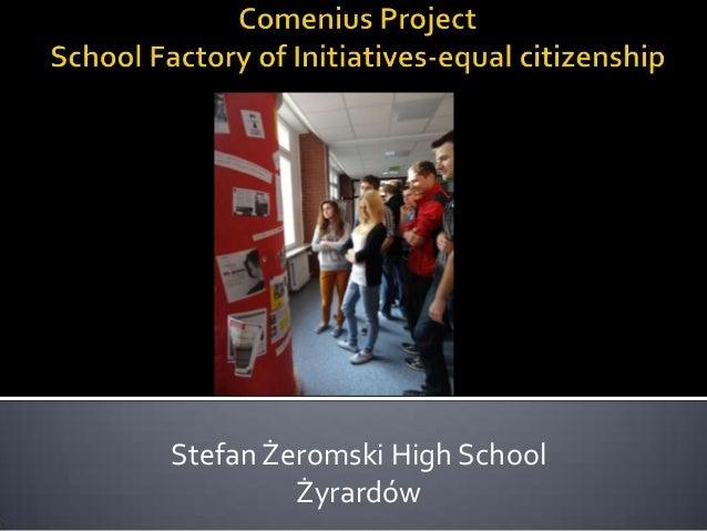 Stefan Żeromski High School Żyrardów