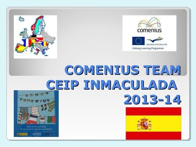 CEIP INMACULADA COMENIUS TEAM 2014