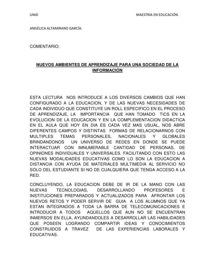 COMENTARIO:<br />NUEVOS AMBIENTES DE APRENDIZAJE PARA UNA SOCIEDAD DE LA INFORMACIÓN<br />ESTA LECTURA  NOS INTRODUCE A LO...