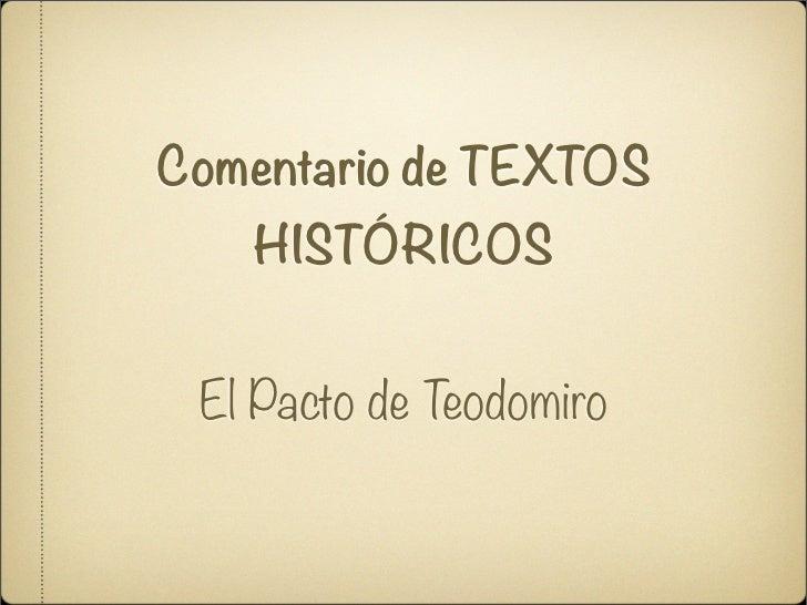 Comentario de TEXTOS   HISTÓRICOS El Pacto de Teodomiro