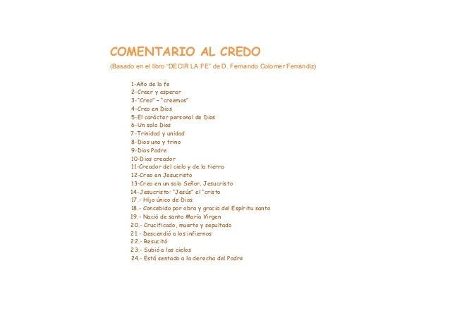 """COMENTARIO AL CREDO (Basado en el libro """"DECIR LA FE"""" de D. Fernando Colomer Ferrándiz) 1-Año de la fe 2-Creer y esperar 3..."""