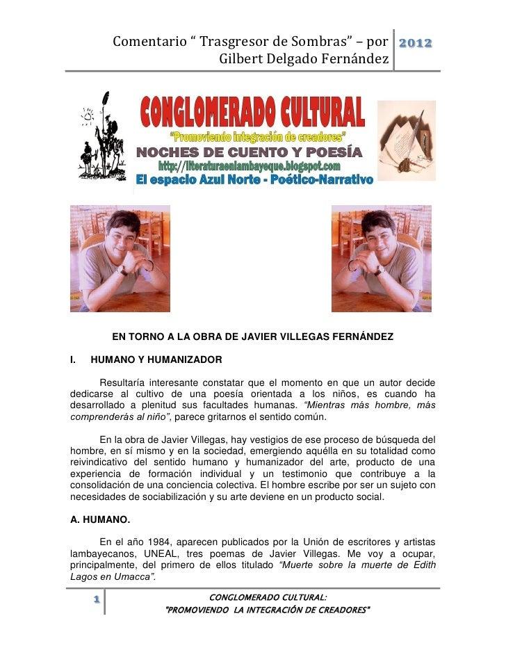 """Comentario """" Trasgresor de Sombras"""" – por 2012                         Gilbert Delgado Fernández         EN TORNO A LA OBR..."""