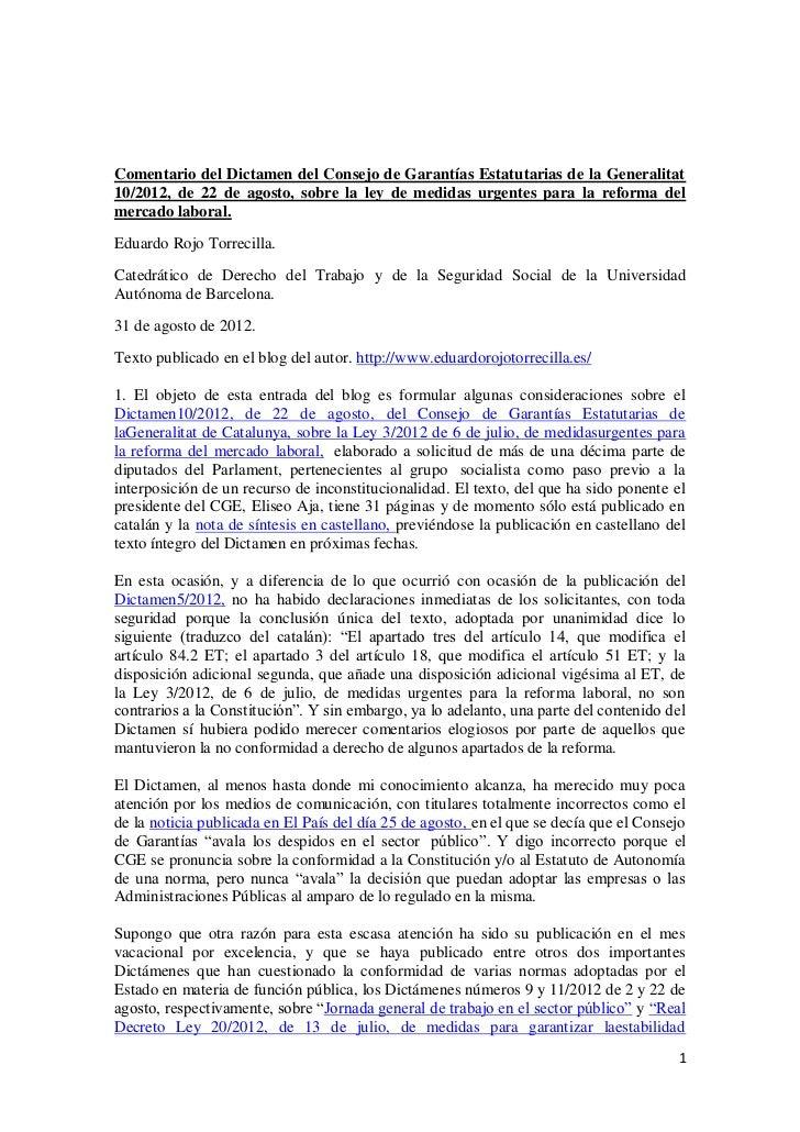 Comentario del Dictamen del Consejo de Garantías Estatutarias de la Generalitat10/2012, de 22 de agosto, sobre la ley de m...