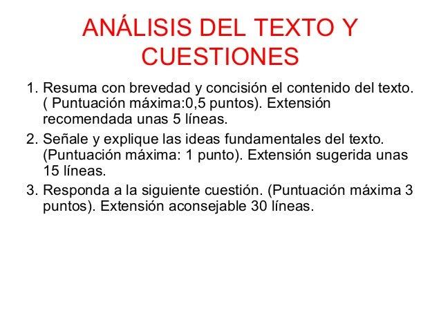 ANÁLISIS DEL TEXTO Y            CUESTIONES1. Resuma con brevedad y concisión el contenido del texto.   ( Puntuación máxima...